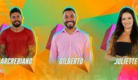 Arcrebiano, Gilberto e Juliette disputam 2º paredão no BBB21